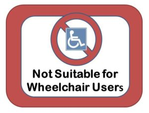 Not suitable for wheelchair users