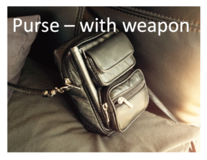 Purse with weapon